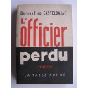Bertrand de Castelbajac - L'officier perdu