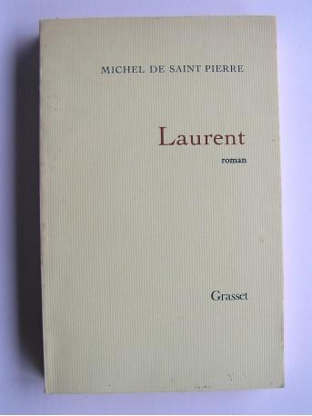 Michel de Saint-Pierre - Laurent