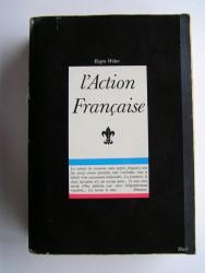 Eugen Weber - L'Action française