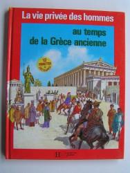 Pierre Probst - Au temps de la Grèce ancienne