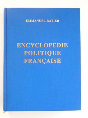 Emmanuel Ratier - Encyclopédie politique française. Tome 1