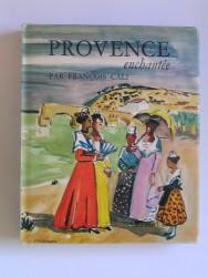 Provence enchantée