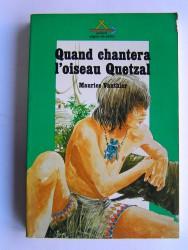Maurice Vauthier - Quand chantera l'oiseau Qetzal