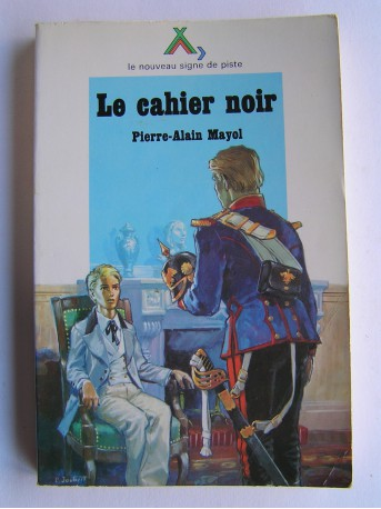 Pierre-Alain Mayol - Le cahier noir