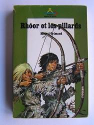 Michel Grimaud - Rhôor et les pillards