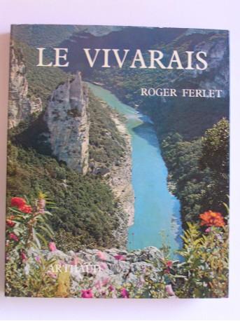Roger Ferlet - Le Vivarais