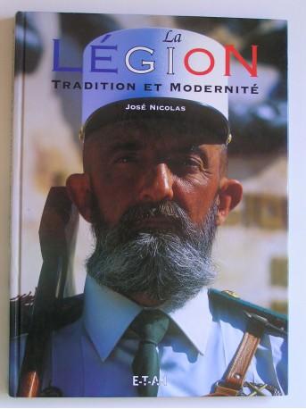 José Nicolas - La Légion. Tradition et modernité