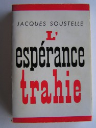 L'espérance trahie. 1958 - 1962
