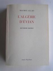 Maurice Allais - L'Algérie d'Evian