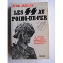 """Jean Mabire - Les SS au poing-de-fer. La division """"Götz von Berlichingen"""" au combat en Normandie"""