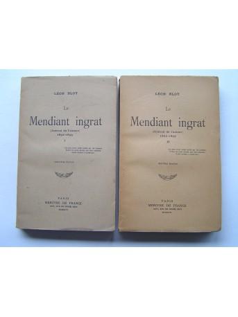 Léon Bloy - Le Mendiant ingrat (Journal de l'auteur). 1892 - 1895