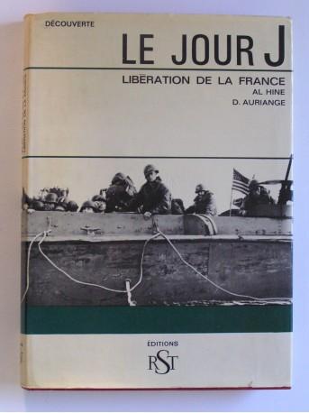 Al Hine - Le Jour J. Libération de la France