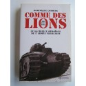 Dominique Lormier - Comme des lions. Mai-juin 1940. Le sacrifice héroïque de l'Armée française