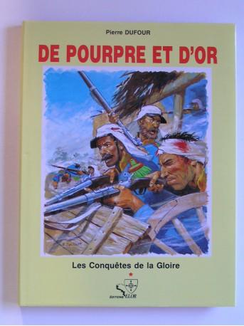 Pierre Dufour - De pourpre et d'or