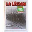 Pierre Dufour - La Légion au combat. 1939 - 1945