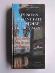 Emmanuel Salmon-Legagneur - Les noms qui ont fait l'Histoire de la Bretagne