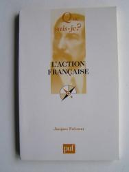 Jacques Prévotat - L'Action Française