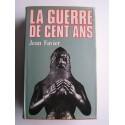 Jean Favier - La guerre de Cent Ans
