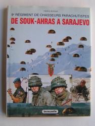 Pierre Dufour - 9e Régiment de Chasseurs Parachutistes de Souk-Ahras à Sarajévo