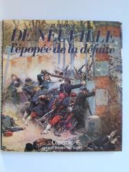 Alphonse de Neuville. L'épopée de la défaitte