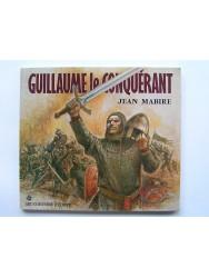Jean Mabire - Guillaume le Conquérant