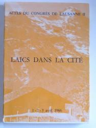 Actes du congrès de Lausanne II. Laïcs dans la Cité