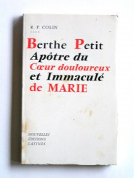 Berthe Petit, apôtre du Coeur douloureux et Immaculé de Marie