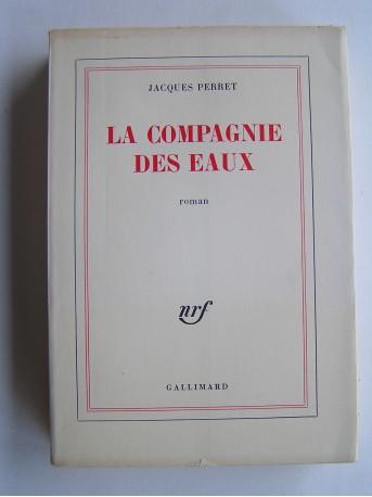 Jacques Perret - La compagnie des eaux.
