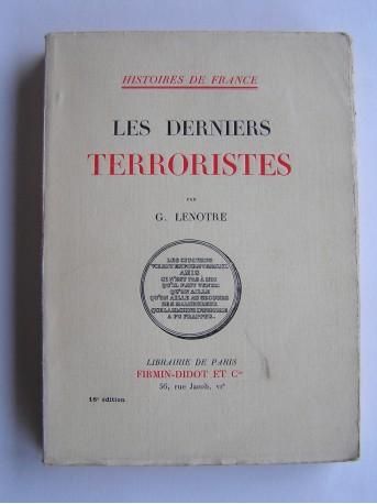 G. Lenotre - Les derniers Terroristes