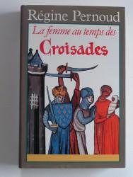 La femme au temps des Croisades