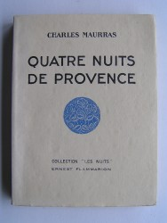 Charles Maurras - Quatre nuits de Provence