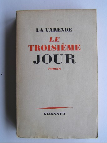 Jean de La Varende - Le troisième jour. Les ressuscités