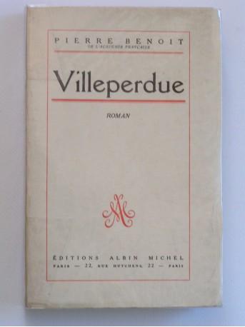 Pierre Benoit - Villeperdue