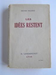 Henri Massis - Les idées restent