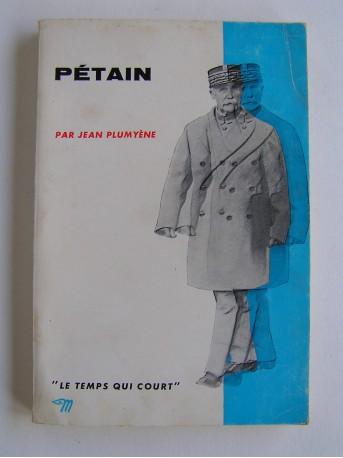 Jean Plumyène - Pétain