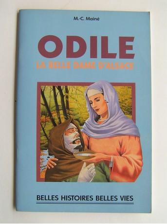 Marie-Colette Mainé - Odile. La belle dame d'Alsace