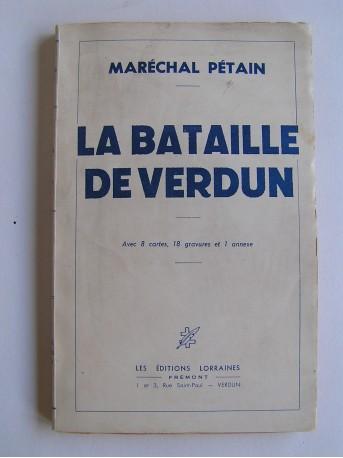Maréchal Philippe Pétain - La bataille de verdun