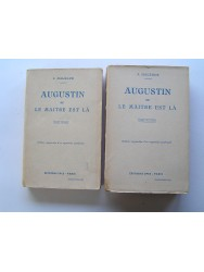 J. Malegue - Augustin ou le maître est là.