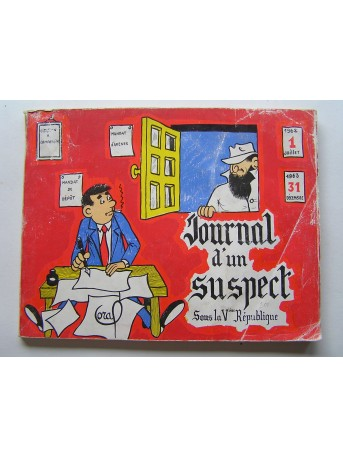 Coral (jacques de Larocque-Latour) - Journal d'un suspect sous la Vème république