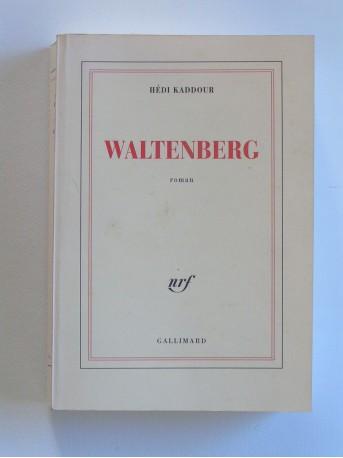 Hédi Kaddour - Waltenberg