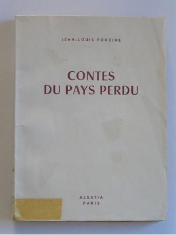 Jean-Louis Foncine - Contes du pays perdu