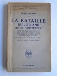 """Capitaine de Corvette Georg von Hase - La bataille du Jutland vue du """"Derfflinger""""."""