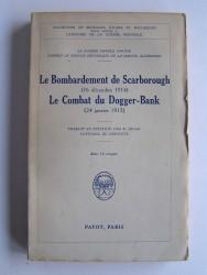 Anonyme - Le bombardement de Scarborouch (16 décembre 1914). Le combat du Dogger-Bank (24 janvier 1915)