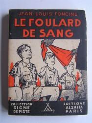 Jean-Louis Foncine - Foulard de sang