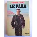 Georges Fleury - Le para. René Leguéré: l'épopée d'un para. Des Vosges (1944) à Dien Bien Phu (1954)