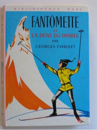 Georges Chaulet - Fantômette et la dent du diable