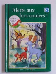 Les animaux du bois de Quat'sous. Alerte aux braconniers!