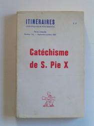 Catéchisme de Saint Pie X. N°116 de la revue Itinéraires