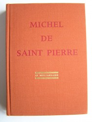 Michel de Saint-Pierre - Le milliardaire
