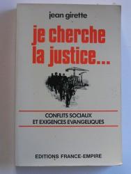 Je cherche la justice. Conflits sociaux et exigences évangéliques